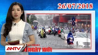 An ninh ngày mới ngày 26/07/2018 | Tin tức | Tin nóng mới nhất | ANTV