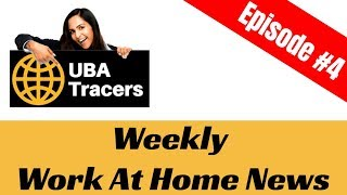 UBA Tracers Weekly Work At Home News Episode 4