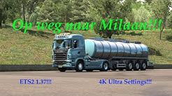 ETS2 1.37!!! []Door Zwitserland naar Milaan!!! V8 orkest in de bergen!!!
