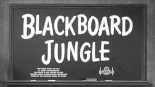 Blackboard Jungle/Rock around the clock