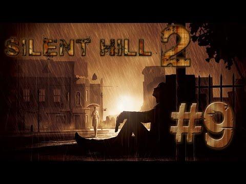 Прохождение Silent Hill 2 - Часть 9: Я здесь для тебя