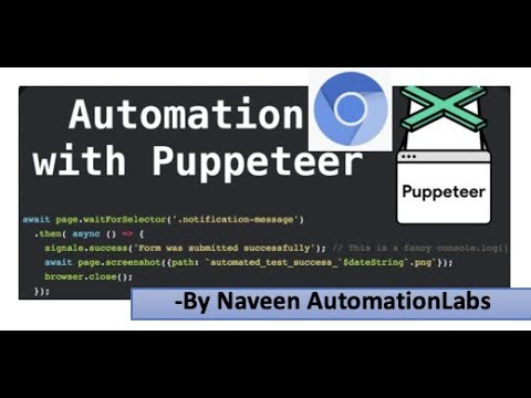 Puppeteer - New Chrome Browser Automation Tool    JavaScript Based    Easy And Fast