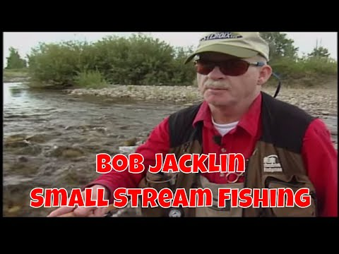 Small Stream Fly Fishing With Bob Jacklin | Montana