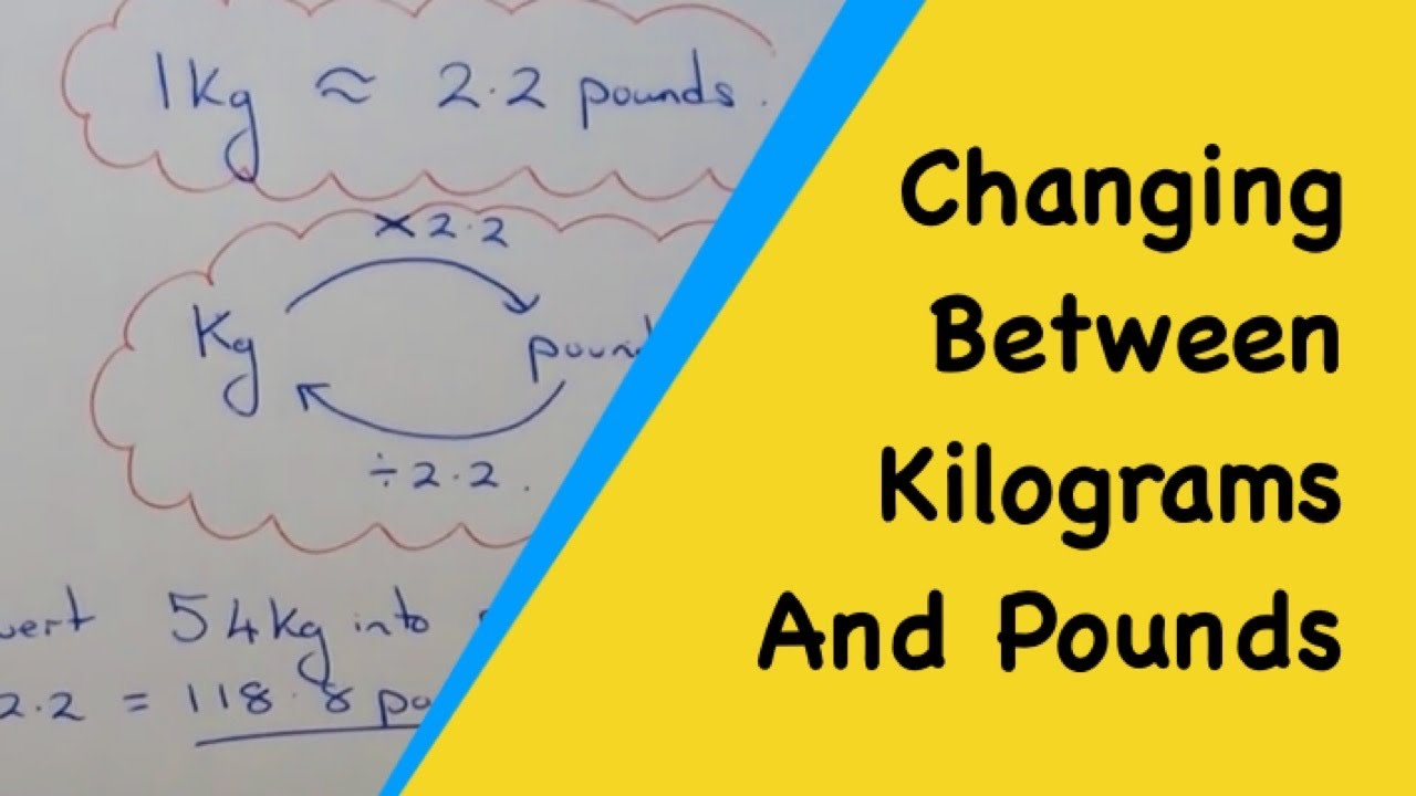 How to convert between pounds and kilograms 1kg 22 pounds youtube nvjuhfo Choice Image