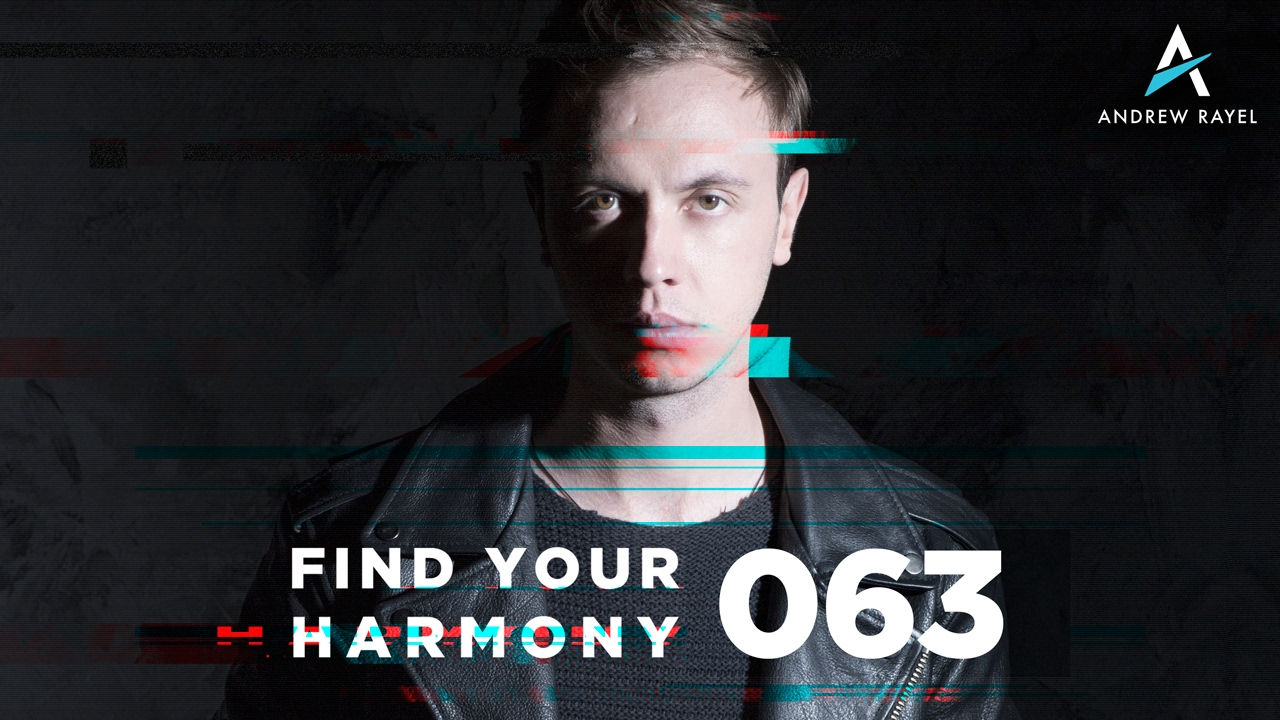 andrew rayel find your harmony radioshow 063 youtube. Black Bedroom Furniture Sets. Home Design Ideas