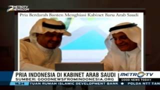MANTAP! Pria Indonesia Jadi Menteri Baru Di Arab Saudi