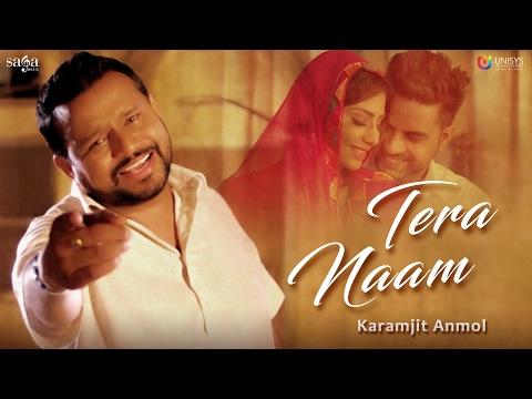 Karamjit Anmol : TERA NAAM (Official Video) | Mr. Wow | New Punjabi Song 2017 | Saga Music