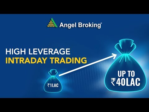 High Leverage Intraday Trading   Angel Broking