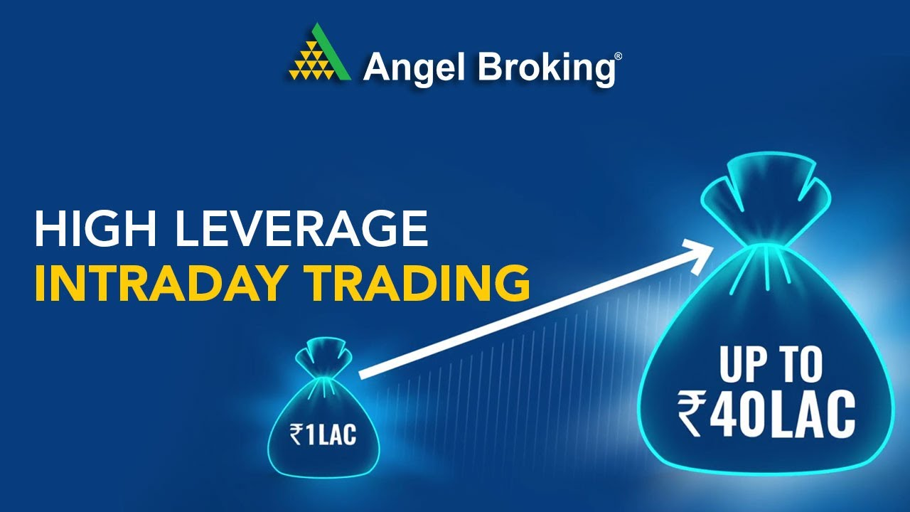 High Leverage Intraday Trading | Angel Broking - YouTube