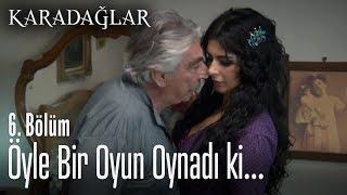 Download lagu Gülhayat, Halit Ağa'ya öyle bir oyun oynadı ki - Karadağlar 6. Bölüm