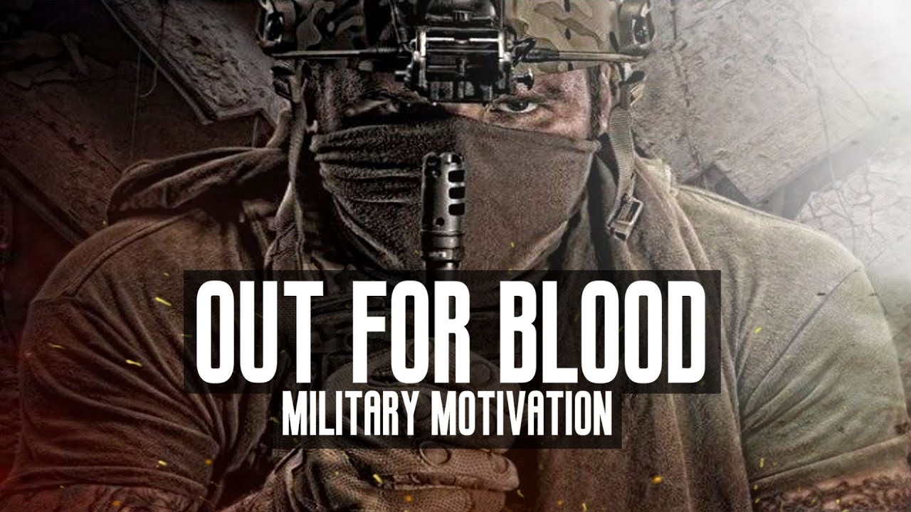 """Military Motivation - """"Out For Blood"""""""