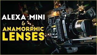 Alexa Mini & Lomo Anamorphic lenses