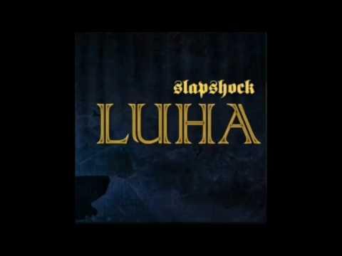 LUHA(Lyrics) - Slapshock