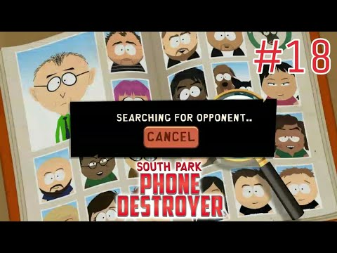 PvP Series [Part 4] 🎮 SOUTH PARK: PHONE DESTROYER -Ep7- The Holy Road #18