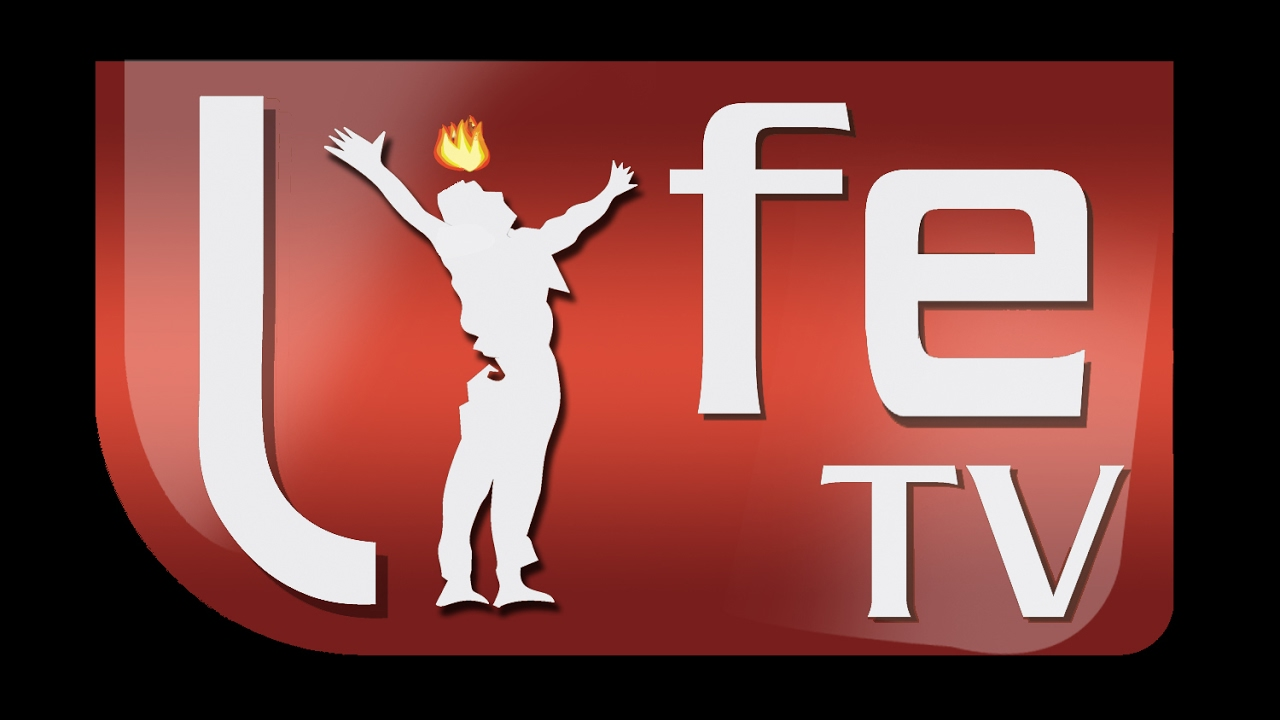 LIFE TV – Let Your Light Shine