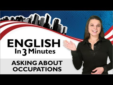 Learn English - Asking About Occupations, What is your Job?