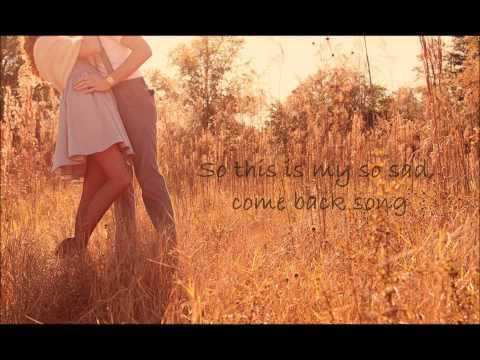 Darius Rucker - Come Back Song Lyrics
