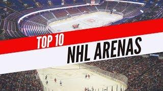 Top 10 Biggest NHL Arenas