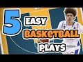 Top 5 Easy Set Basketball Plays