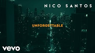 Nico Santos - Unforgettable (Lyric Video)