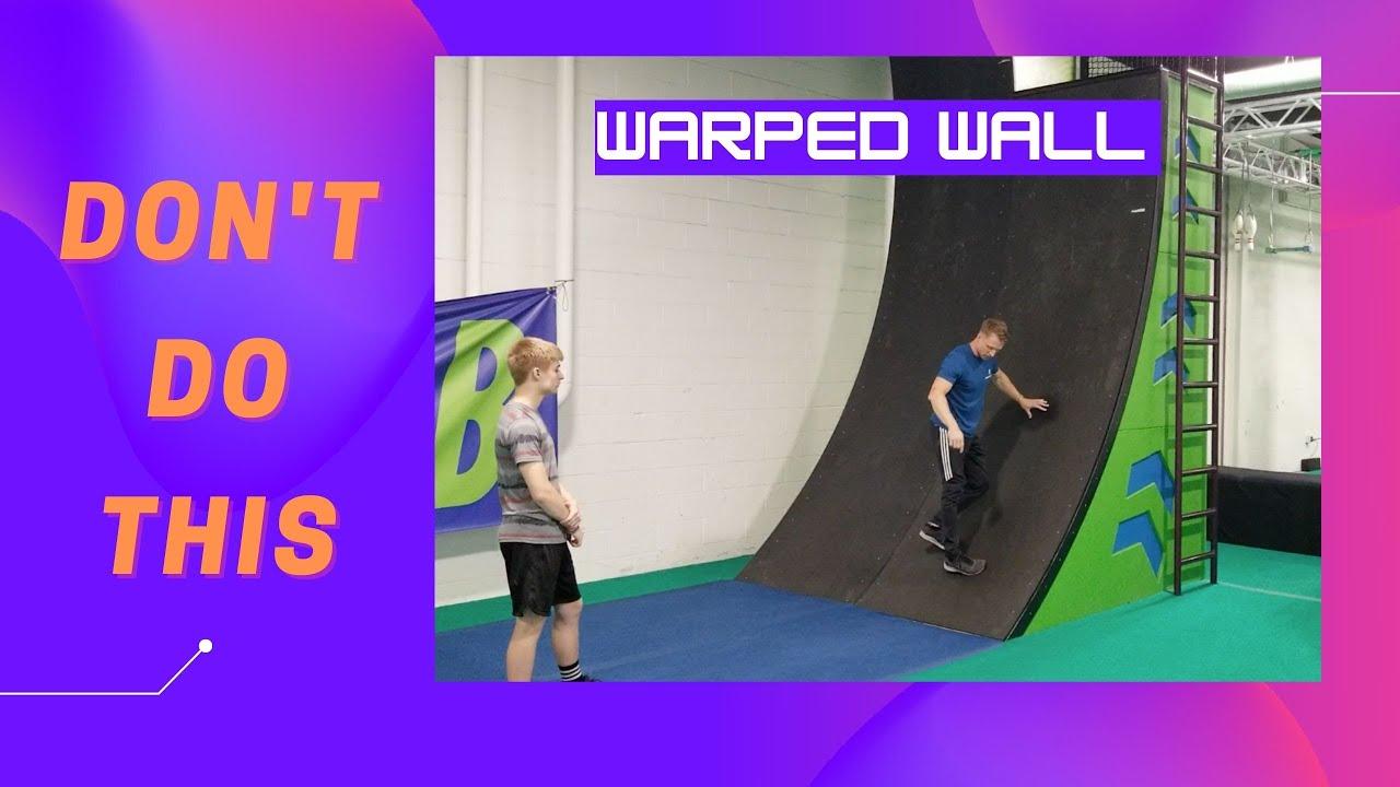 Warped Wall Basics
