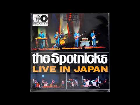 The Spotnicks - Live In Japan - Osaka 1966 ( Full Album )