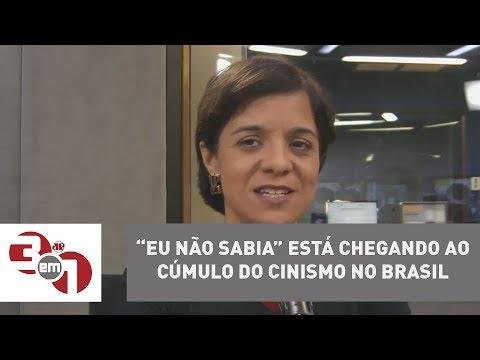 Vera: 'Eu Não Sabia' Está Chegando Ao Cúmulo Do Cinismo No Brasil