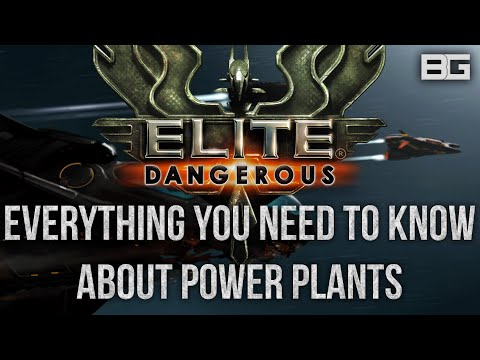 Everything you need to know about Power Plants - Elite: Dangerous Internals Guide