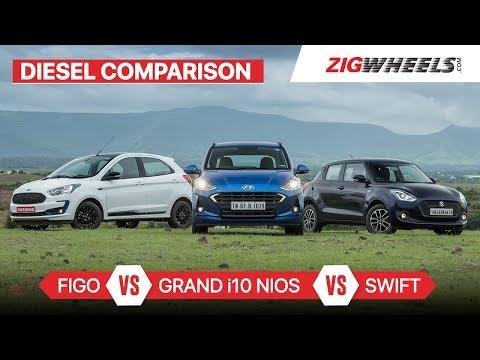 Hyundai Grand i10 Nios vs Maruti Swift vs Ford Figo   Diesel Comparison   ZigWheels