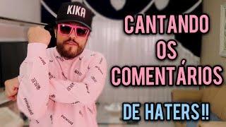 Baixar CANTANDO OS COMENTÁRIOS DE HATERS ♫ #03