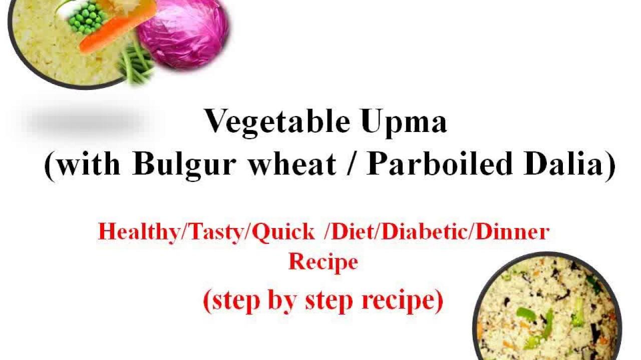 Vegetable upma with bulgur wheat daliahealthydietdiabetic vegetable upma with bulgur wheat daliahealthydietdiabeticdinner recipe honey life tv forumfinder Images