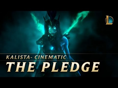 The Pledge - Kalista