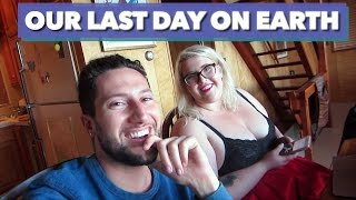 OUR LAST DAY ON EARTH