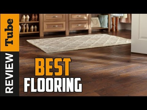✅Flooring: Best Flooring 2019 (Buying Guide)