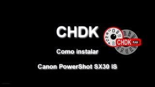 Instalando o CHDK na Canon PowerShot SX30 IS