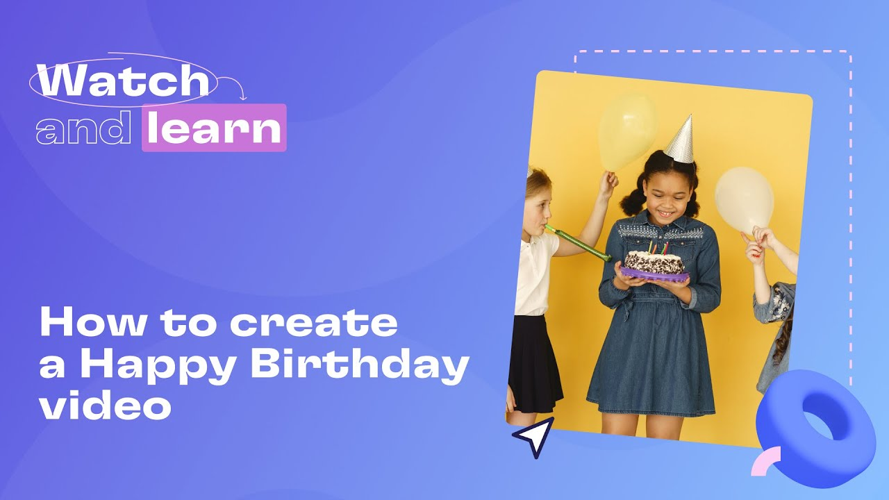 How To Create A Facebook Happy Birthday Video Youtube