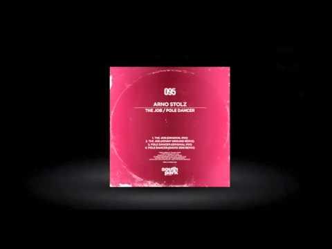 Arno Stolz - Pole Dancer (David Zor Remix) [SOUTHPARK095]