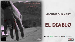 Machine Gun Kelly - el diablo (Hotel Diablo)