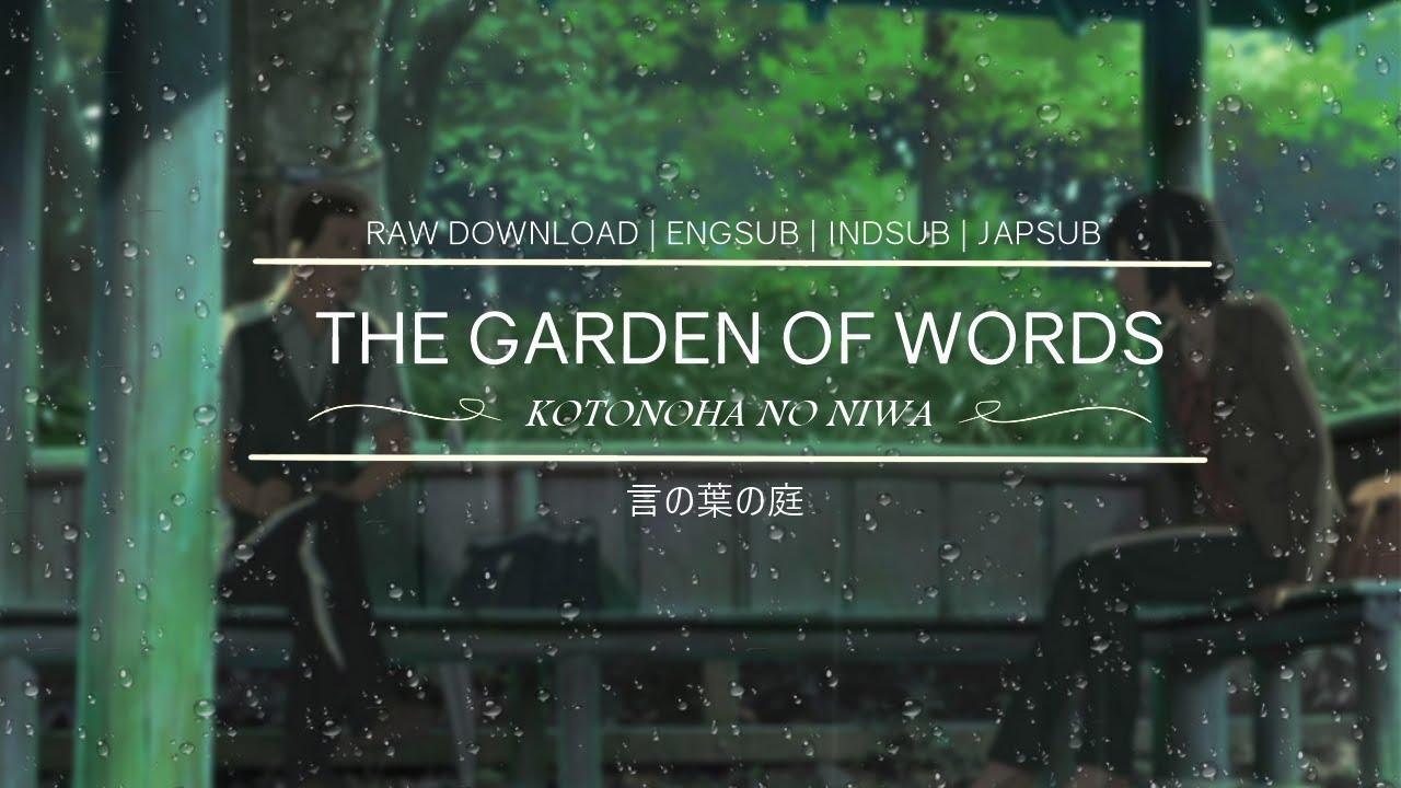 Kotonoha No Niwa The Garden Of Words Full Movie Download Youtube