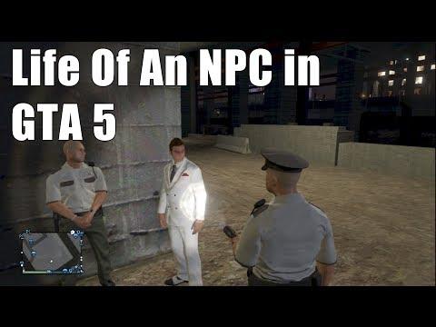GTA 5 - LIFE OF AN NPC