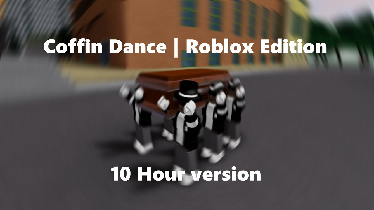 Coffin Dance Meme | Astronomia | Roblox 10 Hour Edition