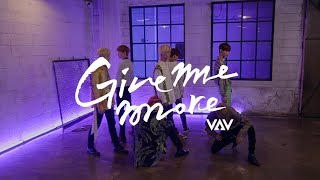 Gambar cover [스페셜] VAV - Give me more (Feat. De La Ghetto & Play-N-Skillz) 안무영상