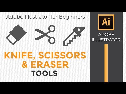 Knife, Scissors and Eraser Tools - Adobe Illustrator CC for Beginners 2018