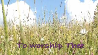As a Deer Panteth ~ Maranatha ~ Lyrics