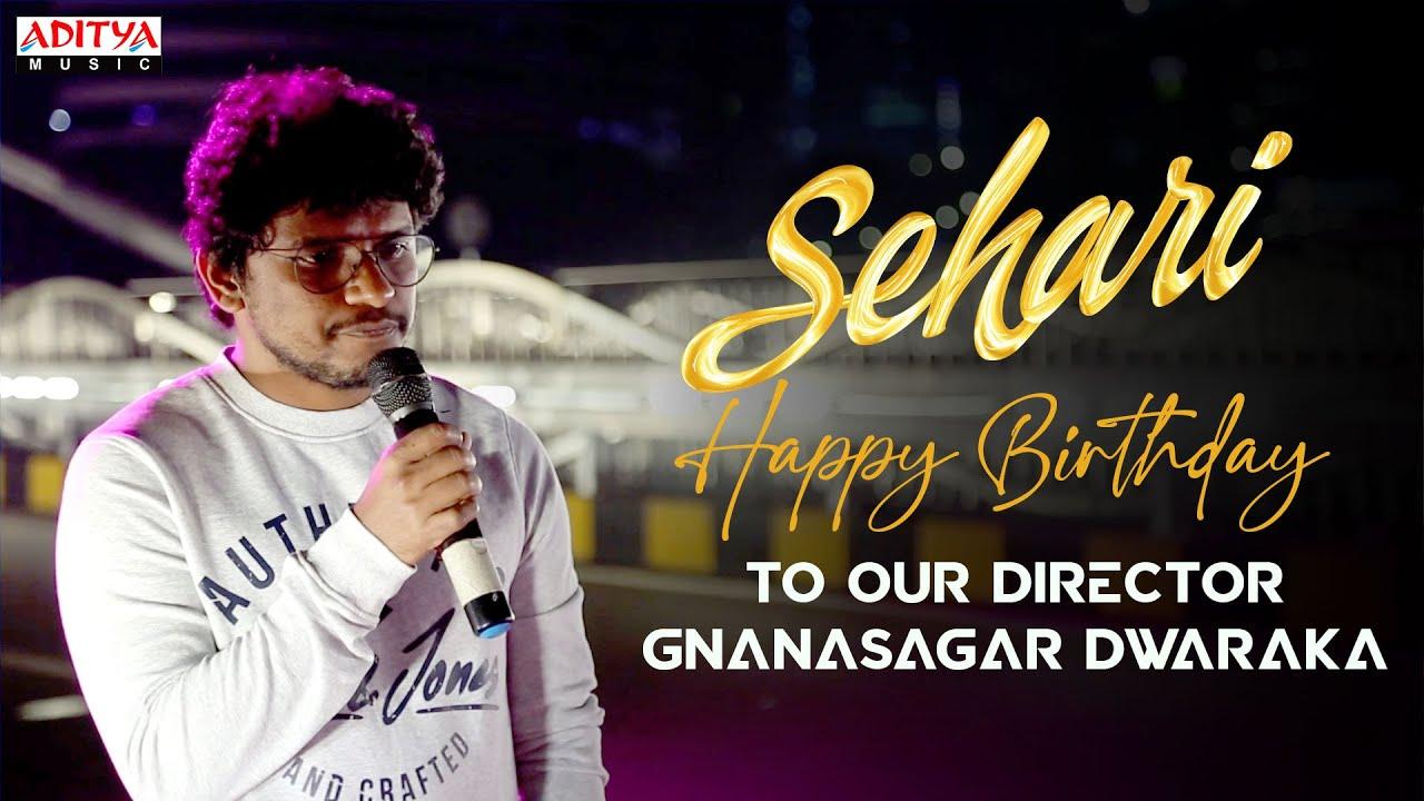 Happy Birthday To Our Director Gnanasagar Dwaraka | Sehari Movie  #HappyBirthdayGnanasagar
