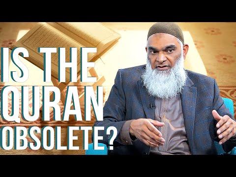 Is The Quran Obsolete?   Dr. Shabir Ally