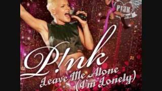 P!nk - Leave Me Alone (I