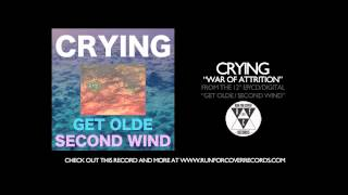 Crying - War of Attrition