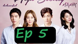 High Society Episode 5 English Sub 상류사회 5화 - Korean Drama