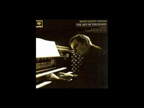 "Glenn Gould Plays Bach ""The Art Of Fugue BWV 1080"" Organ/Piano"
